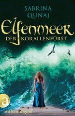 Elfenmeer - Der Korallenfürst