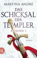 Das Schicksal der Templer - Episode I: Verborgene Schätze