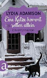 Eine Katze kommt selten allein: Kriminalroman (Alice Nestleton ermittelt 1)