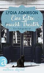 Eine Katze macht Theater: Kriminalroman (Alice Nestleton ermittelt 2)