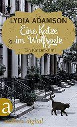 Eine Katze im Wolfspelz: Kriminalroman (Alice Nestleton ermittelt 3)