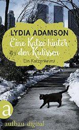Eine Katze hinter den Kulissen: Kriminalroman (Alice Nestleton ermittelt 5)