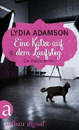 Eine Katze auf dem Laufsteg: Kriminalroman (Alice Nestleton ermittelt 10)