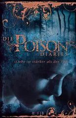 Die Poison Diaries - Liebe ist stärker als der Tod