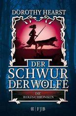 Die Wolfs-Chroniken - Der Schwur der Wölfe