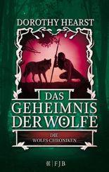Die Wolfs-Chroniken - Das Geheimnis der Wölfe