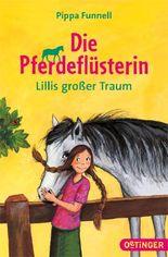 Die Pferdeflüsterin - Lillis großer Traum