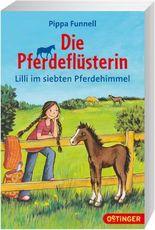 Die Pferdeflüsterin - Lilli im siebten Pferdehimmel