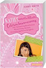 Katies unverzichtbare Gebrauchsanweisung zur katastrophenfreien Steuerung deines Erziehnungsberechtigten