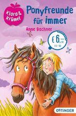 Klara + Krümel - Ponyfreunde für immer