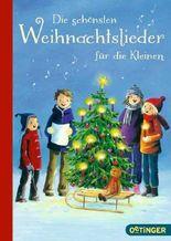 Die schönsten Weihnachtslieder für die Kleinen