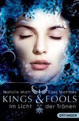 Kings & Fools. Im Licht der Tränen