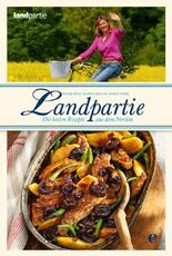 Landpartie - Die besten Rezepte