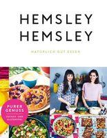 Hemsley und Hemsley - Natürlich gut essen