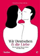 Wir Deutschen und die Liebe