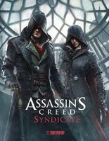 Assassin's Creed®: The Art of Assassin`s Creed® Syndicate