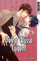 Deine Küsse lügen! 01