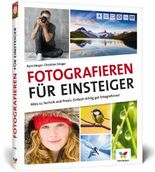 Fotografieren für Einsteiger