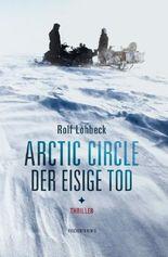 Arctic Circle – Der eisige Tod