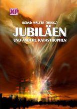 Jubiläen und andere Katastrophen