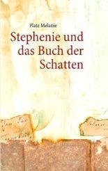 Stephenie und das Buch der Schatten