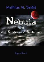 Nebula und die Kinder von Anderswo