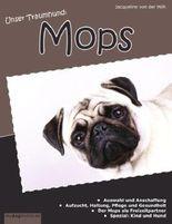 Unser Traumhund: Mops