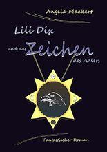 Lili Dix und das Zeichen des Adlers