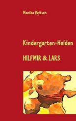 Kindergarten-Helden Hilfmir & Lars