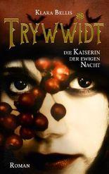 Trywwidt - Kaiserin der ewigen Nacht