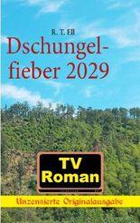 Dschungelfieber 2029