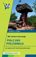 Mit Kinder unterwegs – Pfalz und Pfälzerwald