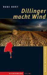 Dillinger macht Wind