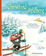 Zum Christkind auf den Feldberg