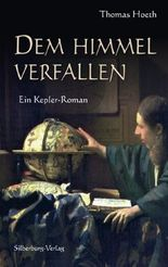 Dem Himmel verfallen: Ein Kepler-Roman