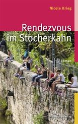 Rendezvous im Stocherkahn: Roman