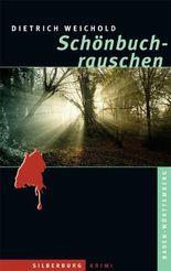 Schönbuchrauschen: Ein Baden-Württemberg-Krimi