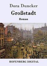 Großstadt: Roman