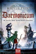 Daemonicum - Im Bann der schwarzen Magier
