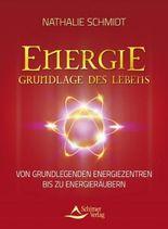 Energie - Grundlage des Lebens