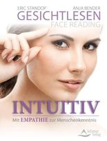 Gesichtlesen – Face Reading Intuitiv