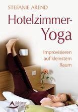 Hotelzimmer-Yoga