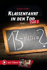 """Klassenfahrt in den Tod - Teil 1 mit Video: enhanced Version - """"Sehbuch"""""""
