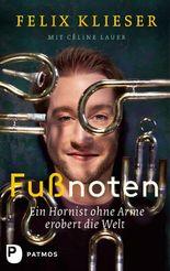 Fußnoten: Ein Hornist ohne Arme erobert die Welt