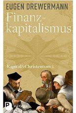 Kapital & Christentum / Finanzkapitalismus