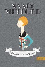 Landpartie mit drei Damen (Nancy Mitford - Meisterwerke neu aufgelegt)
