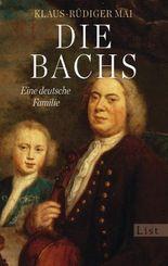 Die Bachs: Eine deutsche Familie (German Edition)