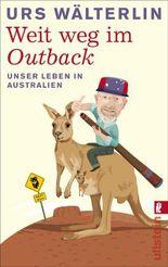 Weit weg im Outbäck: Unser Leben in Australien