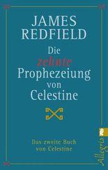 Die zehnte Prophezeiung von Celestine: Das zweite Buch von Celestine