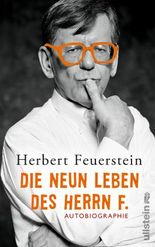 Die neun Leben des Herrn F.: Autobiographie